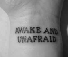 """Awake and unafraid"" My Chemical Romance lyric tattoo"