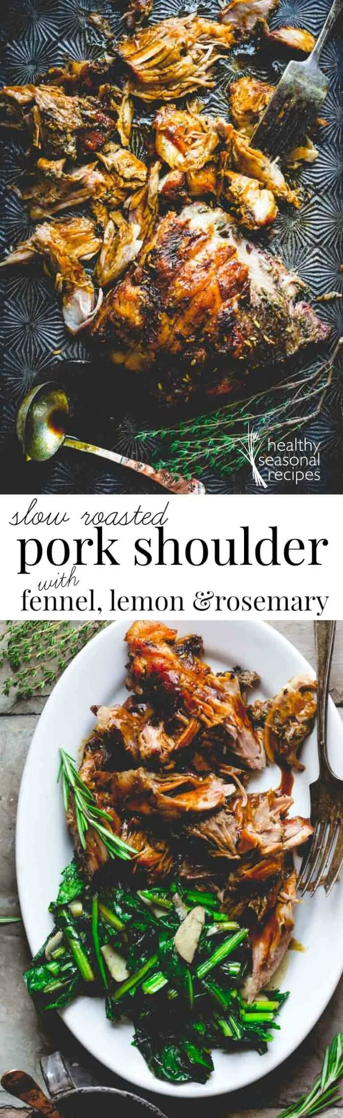 Slow Roasted Pork Shoulder with Fennel Lemon and Rosemary on Healthy Seasonal Recipes