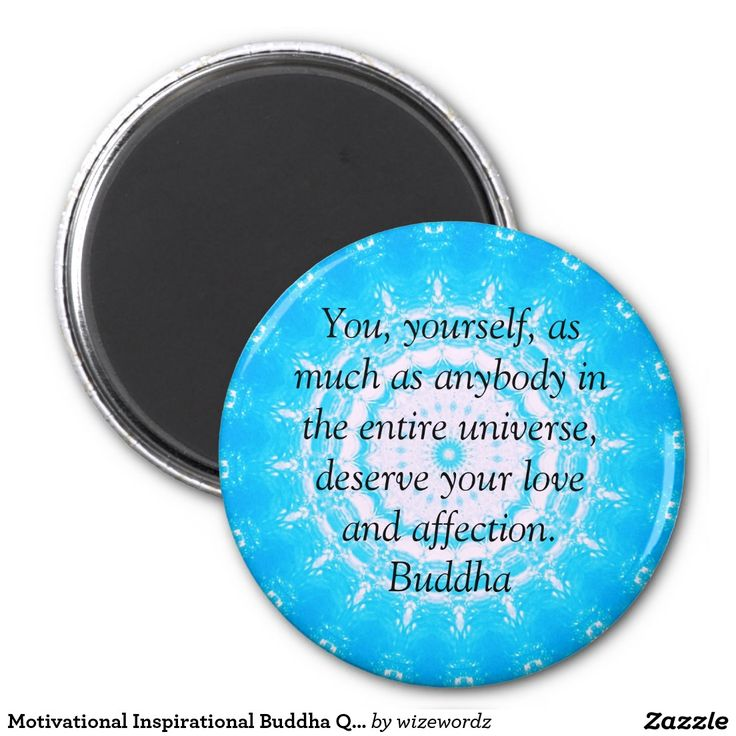 Motivational Inspirational Buddha Quote 2 Inch Round Magnet