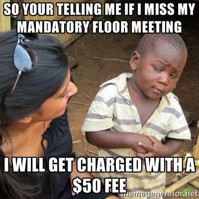 Fine for missing mandatory floor meeting  RA ideas