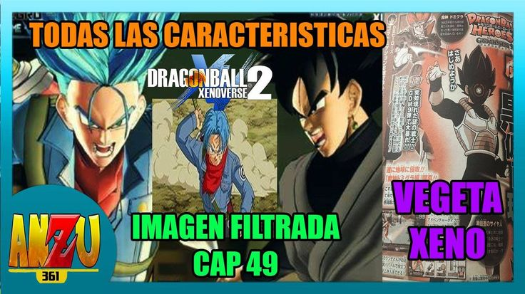 DBS | IMAGEN FILTRADA DEL CAPITULO 49 | TODAS LAS CARACTERÍSTICAS DE XEN...