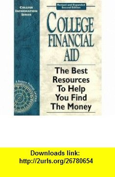 College Financial Aid  The Best Resources To Help You Find The (College Information Series) (9780965342452) Michael Osborn , ISBN-10: 096534245X  , ISBN-13: 978-0965342452 ,  , tutorials , pdf , ebook , torrent , downloads , rapidshare , filesonic , hotfile , megaupload , fileserve