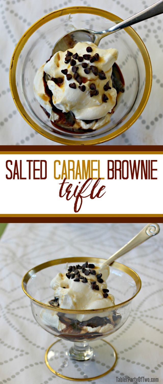 Salted Caramel Brownie Trifle. This is so EASY to make and so YUMMY to eat! Perfect for entertaining or just anytime. This is my new GO-TO dessert for company! TablerPartyofTwo.com