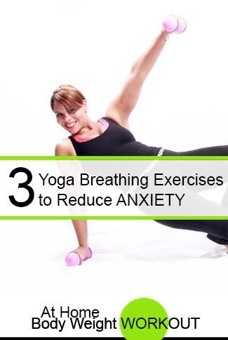 These yoga breathing techniques will calm your nervous system, bring mental clarity and balance your energy.  http://athomebodyweightworkout.com/3-yoga-breathing-exercises-to-reduce-anxiety/
