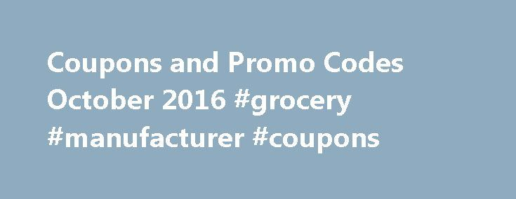 Coupons and Promo Codes October 2016 #grocery #manufacturer #coupons http://coupons.remmont.com/coupons-and-promo-codes-october-2016-grocery-manufacturer-coupons/  #online coupons # OneIndia Coupons Segment: Online Coupons and deals to Make Online Shopping Inexpensive OneIndia coupons segment is a rapidly emerging section of OneIndia portal. It s not been much longer when OneIndia first came up with this coupons section. But we have very quickly managed to increase our customer base and…