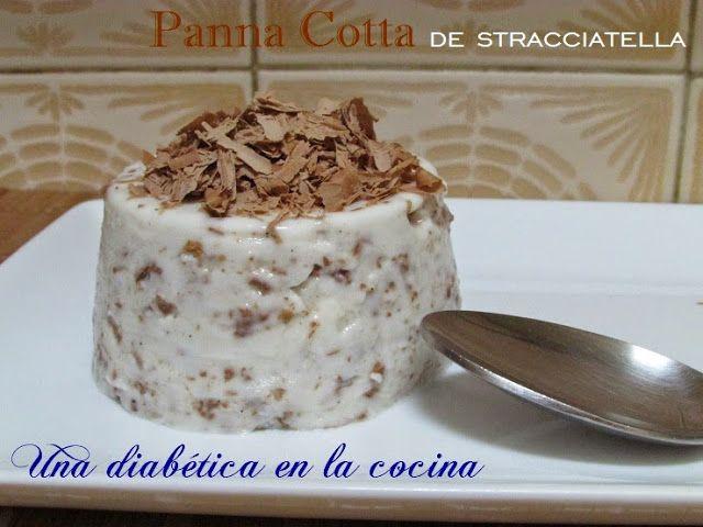 Una diabética en la cocina: Panna Cotta de stracciatella para el Día Mundial d...