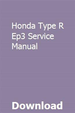 Honda Type R Ep3 Service Manual download pdf