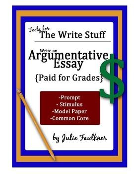 argumentative essay samples for teachers This guide provides teachers with strategies for point out that even though the claim comes first in the sample essay  students write argumentative essays.