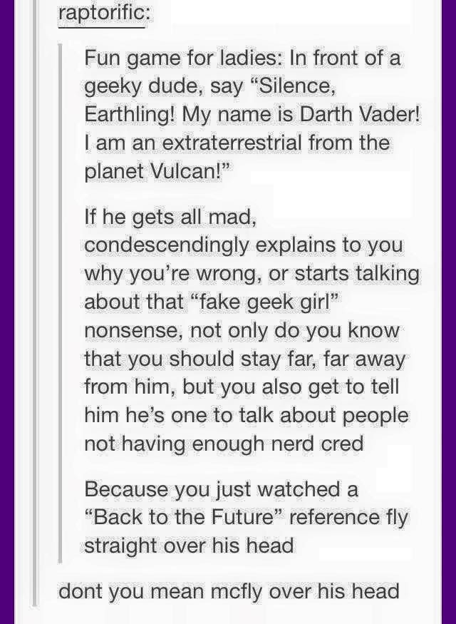 """""""Silence, Earthling! My name is Darth Vader! I am an extraterrestrial from the planet Vulcan!"""""""