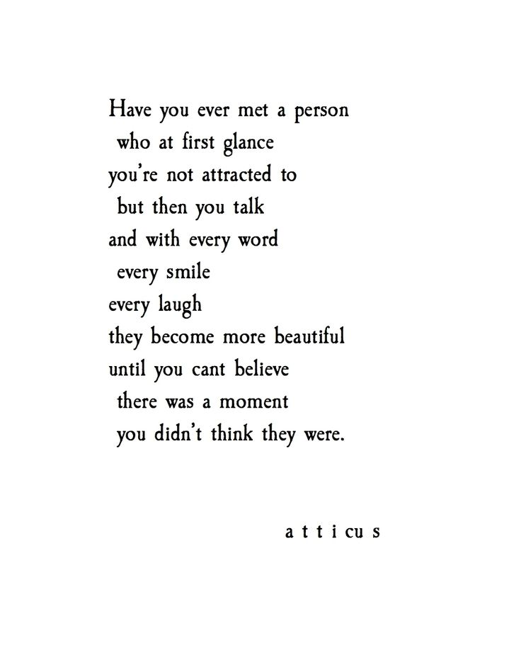 'Those Beautiful People' @atticuspoetry #atticuspoetry Yes. Good point. I feel this way about you.