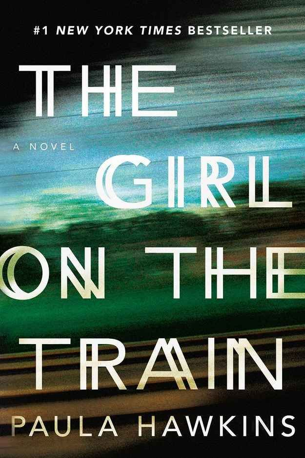 The Girl on the Train by Paula Hawkins                                                                                                                                                     More