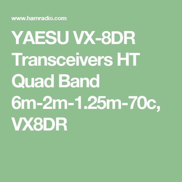 YAESU VX-8DR Transceivers HT Quad Band  6m-2m-1.25m-70c, VX8DR