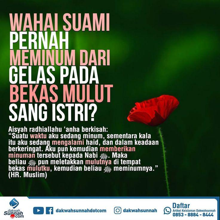 Follow @NasihatSahabatCom http://nasihatsahabat.com #nasihatsahabat #mutiarasunnah #motivasiIslami #petuahulama #hadist #hadits #nasihatulama #fatwaulama #akhlak #akhlaq #sunnah #ManhajSalaf #Alhaq #aqidah #akidah #salafiyah #Muslimah #adabIslami#alquran #kajiansunnah #DakwahSalaf # #Kajiansalaf #dakwahsunnah #Islam #ahlussunnah #sunnah #tauhid #dakwahtauhid #romantismeBarat #salingkasihhadiah #romantismeNabawiyah #romantismeNabawiyyah #romantiscaraNabi