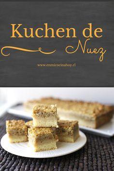 El kuchen de nuez es una receta tradicional en Chile, mi mamá hacía uno muy similar a este. Delicioso con un café.