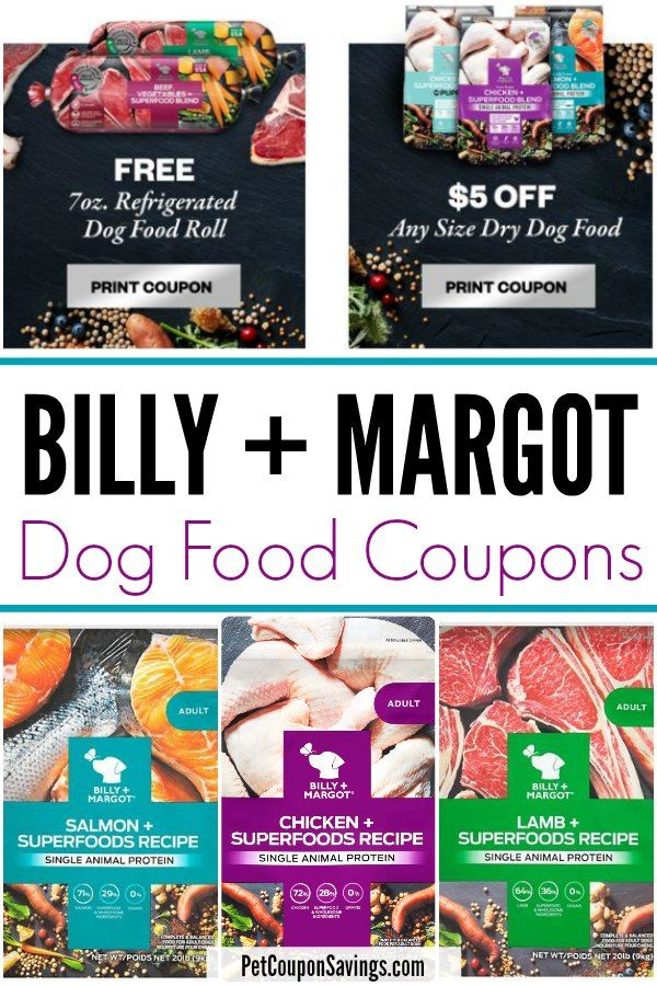 Get Billy And Margot Coupons And Score A Free Dog Food Roll Plus An Additional 25 In Printable Coupons To Use In 2020 With Images Dog Food Coupons Dog Food Recipes