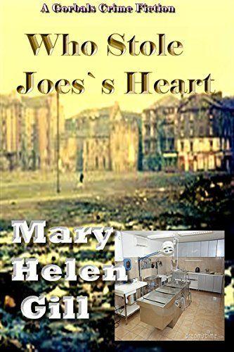 Who Stole Joe's Heart? by Mary Helen Gill, http://www.amazon.com/dp/B00PSSDR8G/ref=cm_sw_r_pi_dp_CojBub1D553T5