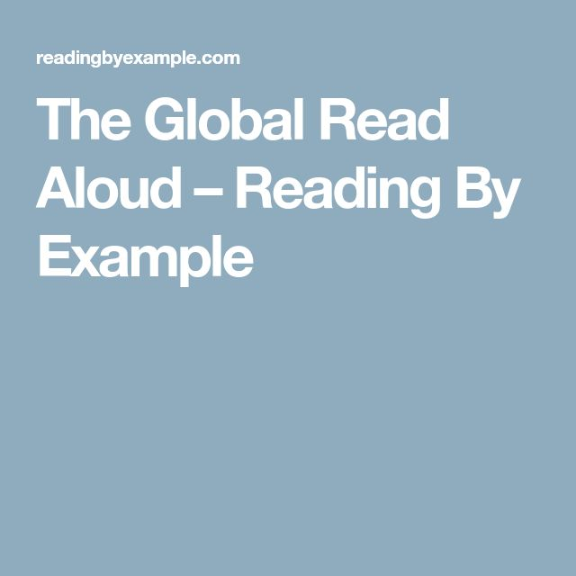 The Global Read Aloud – Reading By Example