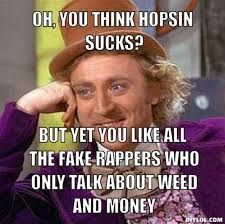 Oh you think hopsin sucks?