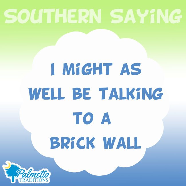 Southern Charm and Sayings