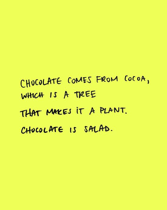 ETC INSPIRATION BLOG ART DESIGN FOOD FUNNY QUOTE CHOCOLATE IS SALAD becauseimaddictedphoto ETCINSPIRATIONBLOGARTDESIGNFOODFUNNYQUOTECHOCOLAT...