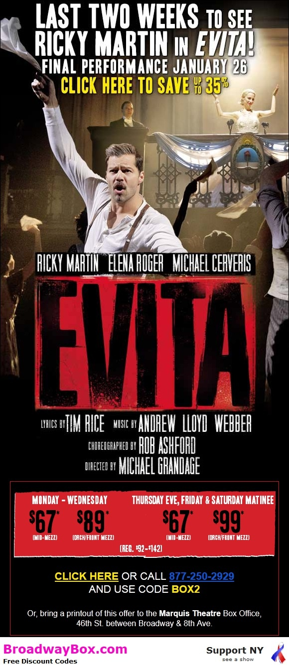 Last two weeks to see Ricky Martin in Evita! Save $35!