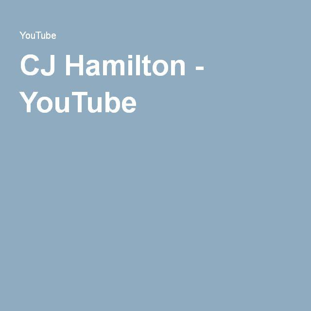 CJ Hamilton - YouTube