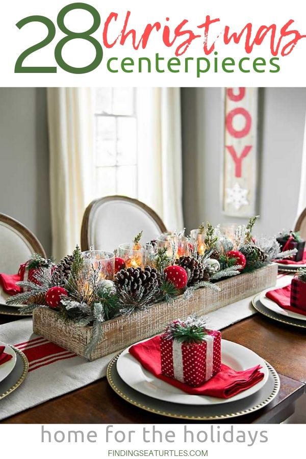 28 Christmas Centerpieces To Welcome House Guests Christmas