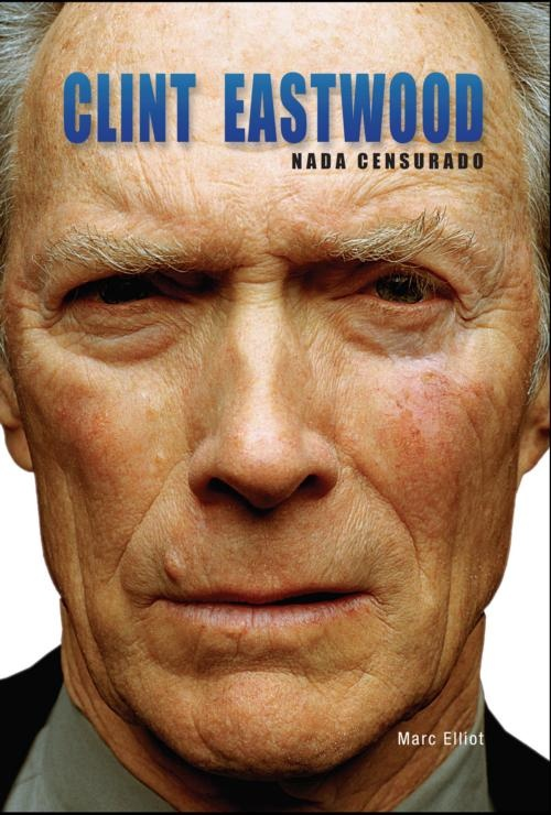 Clint Eastwood - Nada Censurado