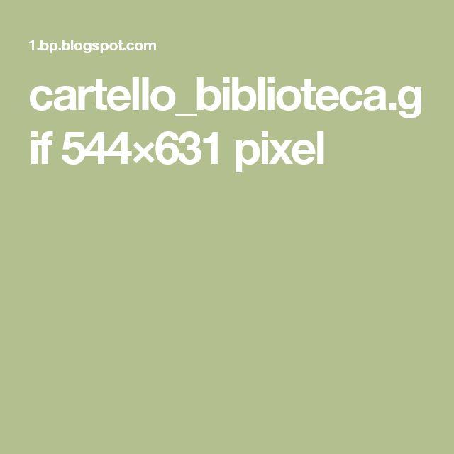 cartello_biblioteca.gif 544×631 pixel