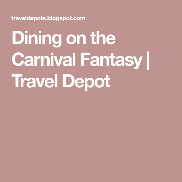 Dining on the Carnival Fantasy | Travel Depot