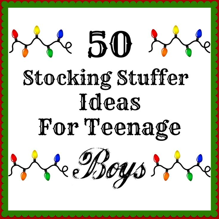 50 Stocking Stuffers For Teenage Boys...GREAT LIST.