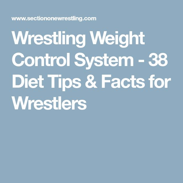 Wrestling Weight Control System - 38 Diet Tips & Facts for Wrestlers