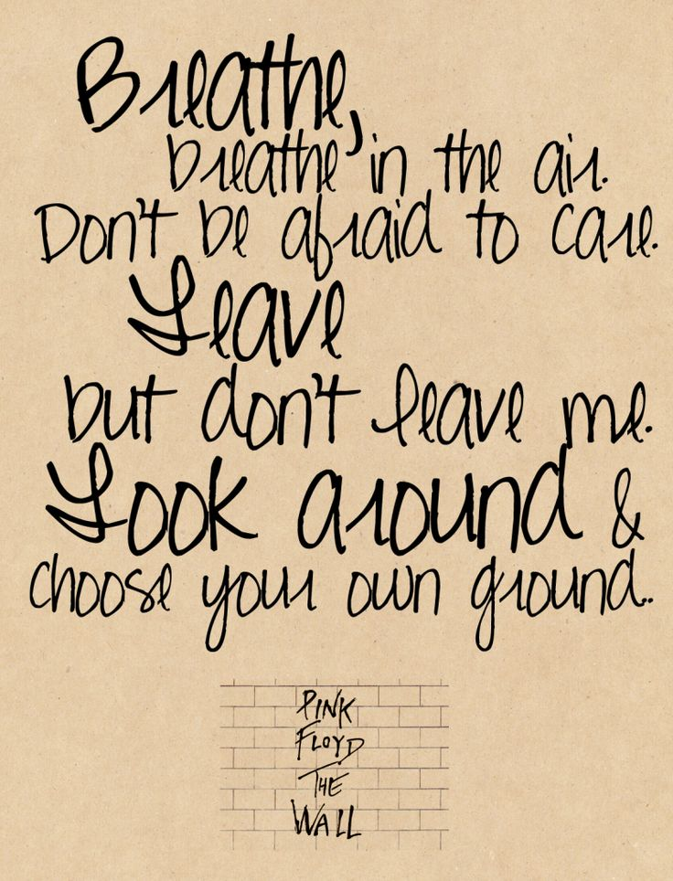 Breathe(In the Air) by Pink Floyd. One of my favorite songs, ever. Love love love them.