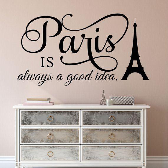Paris Good Idea Quote Vinyl Wall Lettering Vinyl Wall Decals