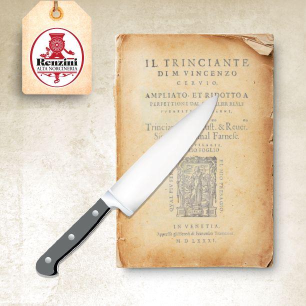 """il trinciante. È il coltello da cuoco caratterizzato da una lunga lama, di buona altezza, rigido e affilatissimo. In passato si usa per tagliare gli arrosti a tavola, gesto che i signori usavano per manifestare la propria ricchezza e stato sociale durante i banchetti. Anche la persona addetta a tagliare acquisiva il nome di """"trinciante"""" (oggi lo chiameremmo maître) e su questa arte Vincenzo Cervio scrisse un trattato nel 1581."""