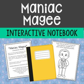 "Maniac Magee Interactive Notebook Novel Study – Low Prep and Stress-Free.   Looking for the ""Maniac Magee"" worksheet-type activities? You can find them HERE:  MANIAC MAGEE NOVEL UNIT   This interactive notebook novel study is designed to be a relaxed unit for both teacher and students."