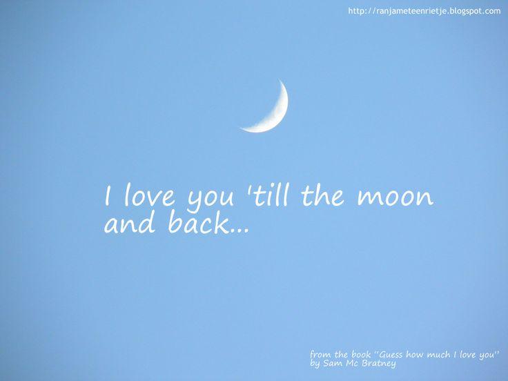 I love you 'till the moon and back - Ik hou van jou tot de maan en weer terug Sam Mc Bratney - Raad eens hoeveel ik van je hou - Guess how much I love you #boek #book #prentenboek #kinderboek  #photo #moon #maan