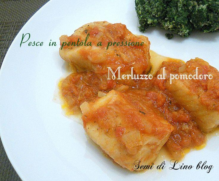 Pesce in pentola a pressione: Merluzzo al pomodoro La pentola a pressione è uno dei sistemi di cottura migliori per una cucina veloce senza