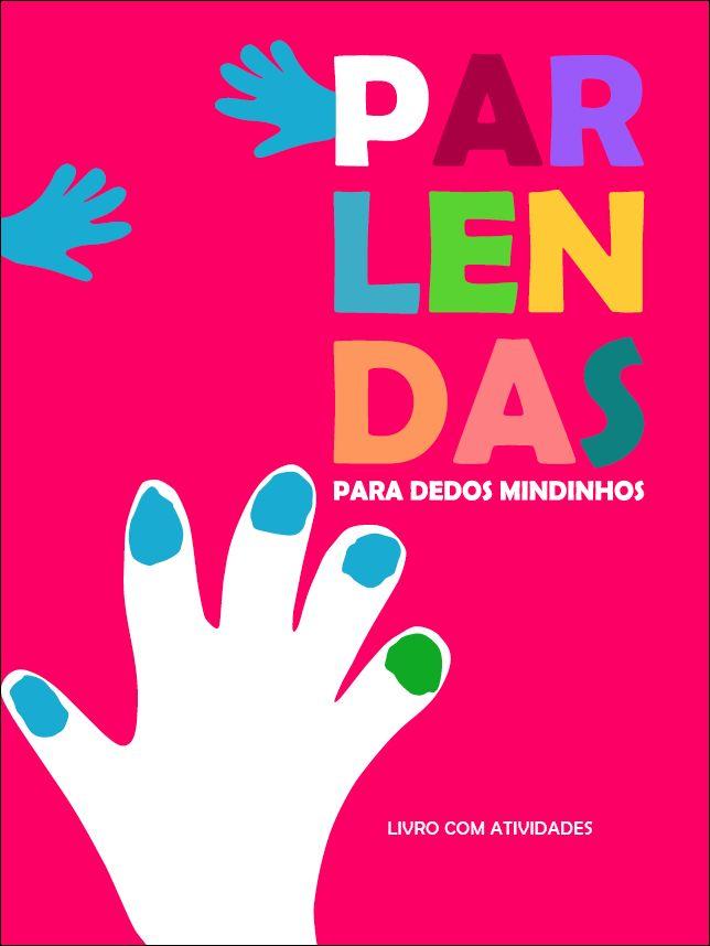 Parlendas para dedos mindinhos | Histórias infantis, Dedo ...