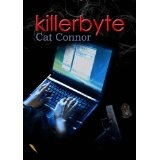 Killerbyte (Kindle Edition)By Cat Connor