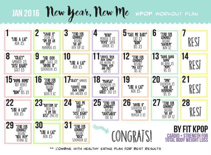 "fitkpop: ""New Year, New Me"" January 2016 KPOP Workout Plan/Calendarall workouts included in this calendar can be found on the FitKPOP masterlistsuitable for beginners; any workout can be swapped with any other which focuses on the same areaclick the image to see enlarged version (I know the writing is itty bitty lol)"