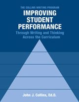 Collins Writing Program: Improving Student Performance Through Writing and Thinking Across the Curriculum