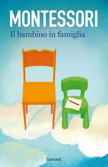 Buy Il bambino in famiglia by  Maria Montessori and Read this Book on Kobo's Free Apps. Discover Kobo's Vast Collection of Ebooks and Audiobooks Today - Over 4 Million Titles!