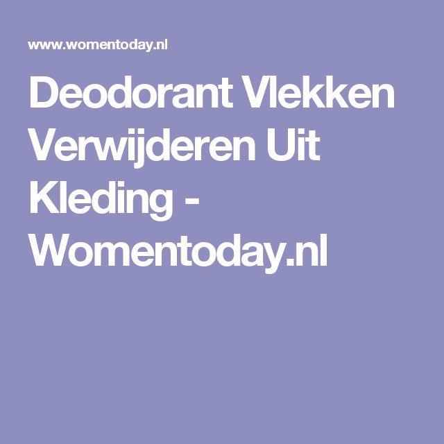 Deodorant Vlekken Verwijderen Uit Kleding - Womentoday.nl