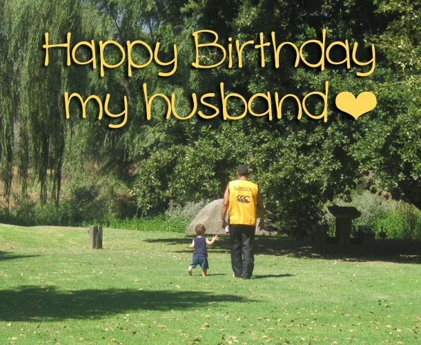 A Happy Birthday to my husband