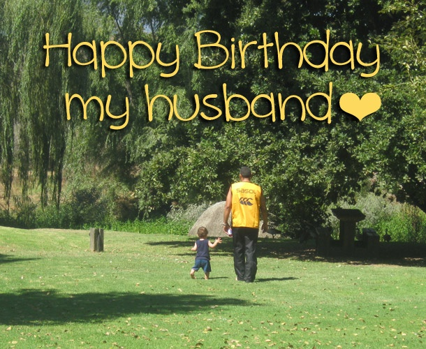 A Happy Birthday to my husband