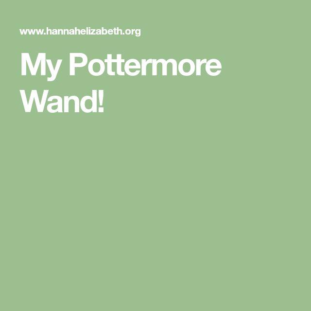My Pottermore Wand!