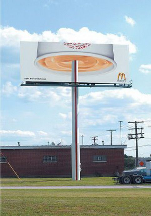 McDonalds - Promoting their extra thick milkshakes, giving the impression the straw can support the shake.Using part of the product in the structure of the billboard gives it a more convincing feel