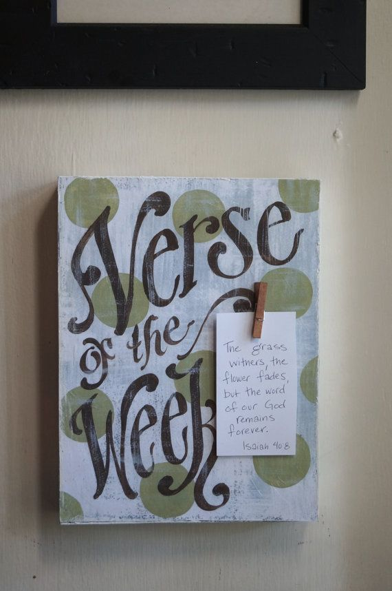 Cute way to learn your verse each week! My signature Verse of the Week board has become a wonderful blessing and a ministry! You have seen it on