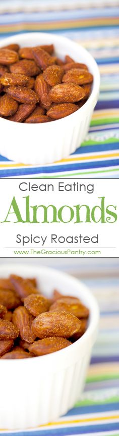 Clean Eating Spicy Roasted Almonds. A fabulous grab-n-go snack!